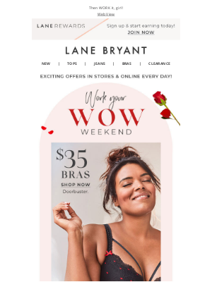 Lane Bryant - Treat yourself to $35 bras & be your own Valentine! 🌹