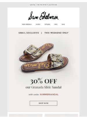 Sam Edelman - Dont miss out on this email exclusive promotion