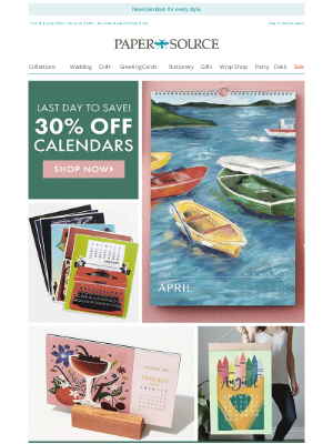 Paper Source - Ends TONIGHT! 30% off Calendars.
