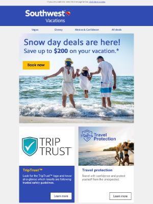 Southwest Vacations - It's time for snow day savings!