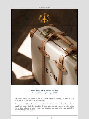 Globe-Trotter - Free Initialling on all Luggage Purchases until Tuesday