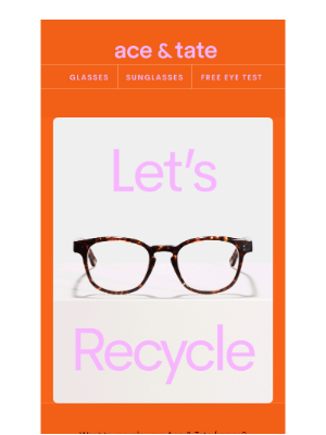 Ace & Tate (UK) - recycle your frames, get a gift code