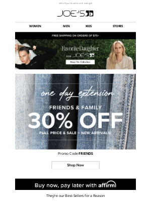 Joe's Jeans - One Day Extension! 30% Off Friends & Family!
