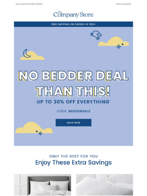 The Company Store - 🚨 No BEDDER Deal Than This!