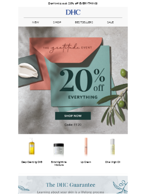 DHC - From us to you: 20% off EVERYTHING (last chance!)