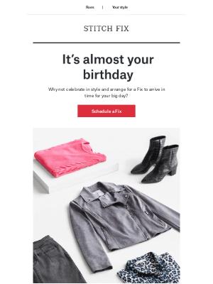 Stitch Fix - It's almost your birthday