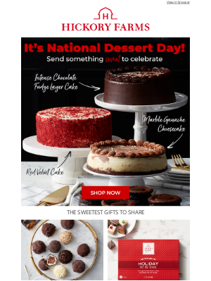 Hickory Farms - 😍It's time to celebrate National Dessert Day!
