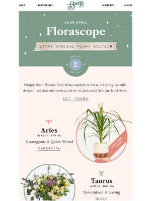 The Bouqs Company - April Florascope — All-New PLANT EDITION! 🔮🌵
