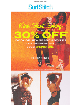 SurfStitch - HEY, you get 30% OFF spring styles!