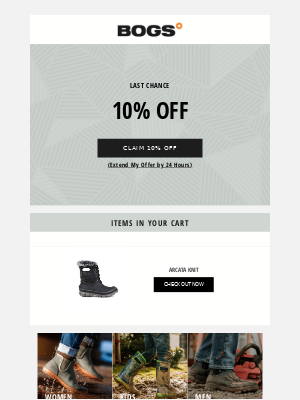 BOGS - Last chance to take 10% off your purchase