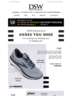 Designer Shoe Warehouse - Reach your goals with Nike, Brooks, & more.
