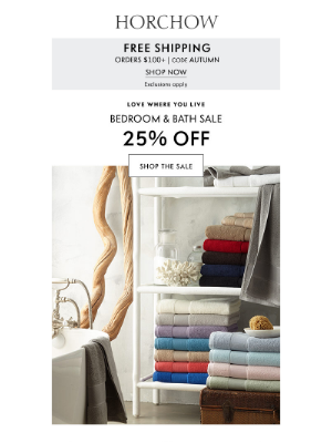 Horchow Mail Order - FINAL DAY to save 25% on bedroom & bath