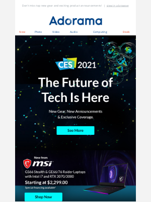 Adorama - 🔐 Follow Along With Our Exclusive Coverage Of CES 2021 👀
