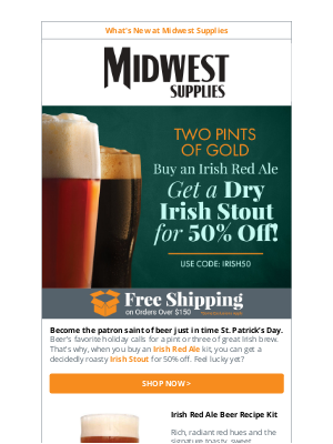 Midwest Supplies - Brewed for St. Patty's Day Yet? Get 50% Off an Irish Beer Kit!