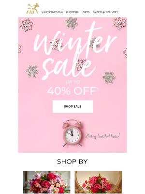 40% Off! Shop Our Winter Sale