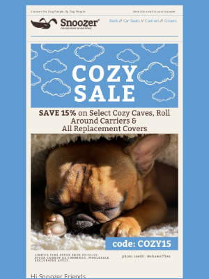 Snoozer Pet Products - Save 15% On Select Snoozer Cozy Caves®, Carriers & All Replacement Covers