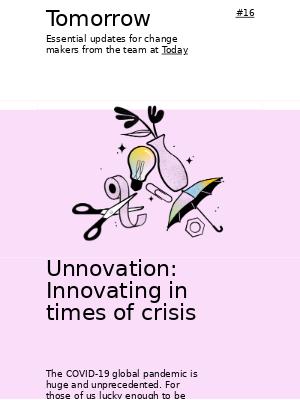 Today Design - Tomorrow #16 - Unnovation