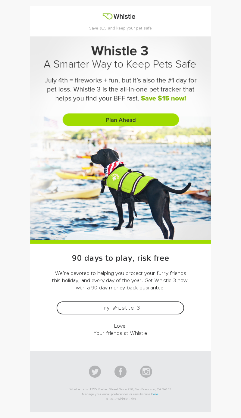Save $15 and keep your pet safe 90 days to play, risk free We're devoted to