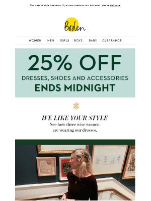 25% OFF dresses and shoes | ENDS MIDNIGHT