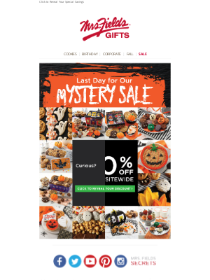 Mrs. Fields - Last Day to Save During Our Mystery Sale