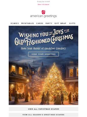 American Greetings - Merry Christmas from American Greetings, loree!