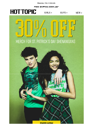 Hot Topic - 30% off St. Patrick's Day gear! Lucky you 💚