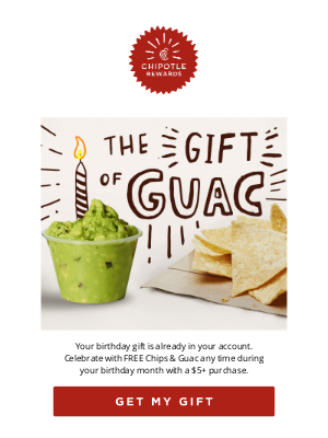 Chipotle Mexican Grill - What's better than birthday cake?