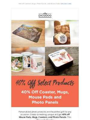 Picaboo - 40% Off Photo Gifts this weekend!