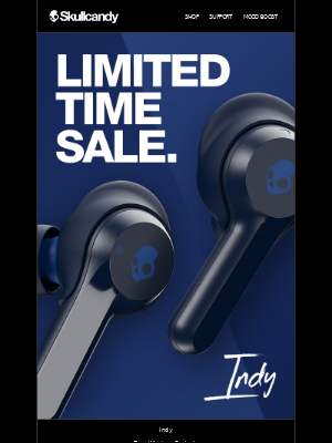 Skullcandy Inc. - Our 3 best sellers are on sale.
