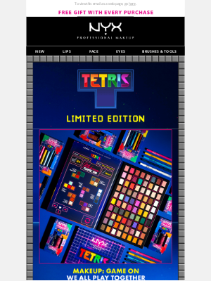 NYX - GAME ON! Cleared to Shop Our LIMITED EDITION Tetris Collab!