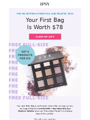You're getting a free full size gift.