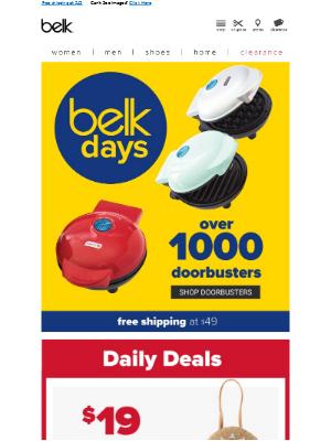 Belk Days = 1000+ doorbusters 🎉
