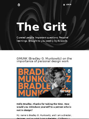 Meet Gmunk a.k.a. Bradley G. Munkowitz