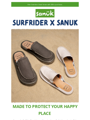Sanuk - Made to Protect Your Happy Place.