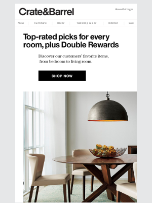 Crate and Barrel - Why our customers love these pieces + Double Rewards