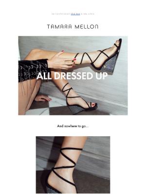 Tamara Mellon - All Dressed Up
