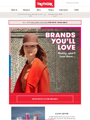 TK Maxx (UK) - Brands you're going to LOVE