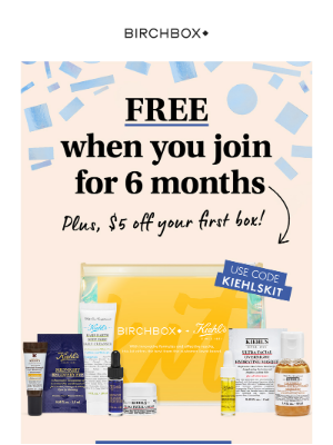 A FREE Kiehl's Kit + $5 Off Your Box