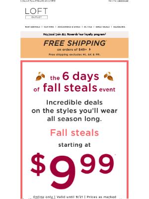 LOFT - $14.99 Leggings! $16.99 Sweaters! & MUCH MORE!
