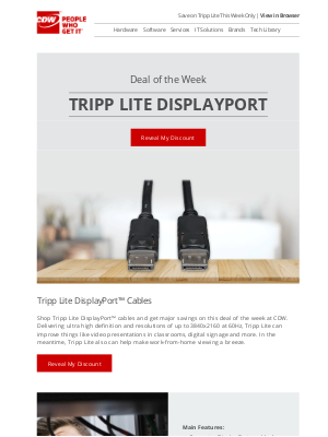 CDW - Last Chance! CDW Deal of the Week: Tripp Lite DisplayPort Cables