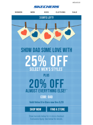 SKECHERS - Up to 25% off new shoes for Dad!