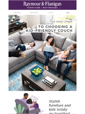 Raymour & Flanigan Furniture - 5 steps for picking a kid-friendly couch