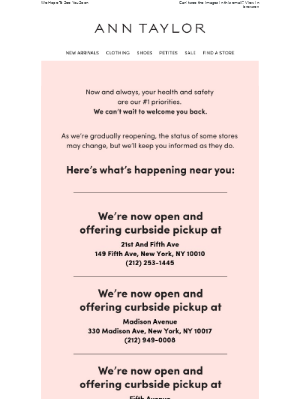 Ann Taylor - An Update About Store Reopenings Near You