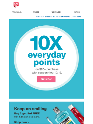 10X everyday points = all treat, no trick!