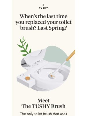 Tushy - An eco-conscious brush for spring?