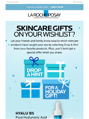 La Roche-Posay - Drop A Hint For A Holiday Gift!