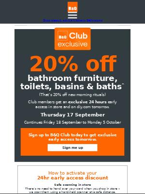DIY at B&Q (UK) - Join B&Q Club today, get 20% off our bathrooms event tomorrow.
