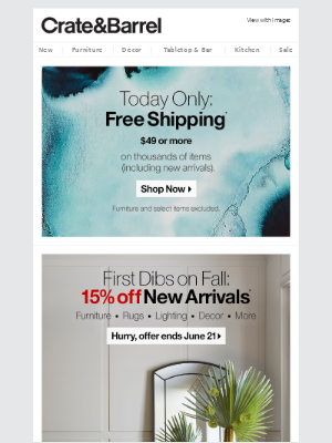 Get first dibs: 15% off New Arrivals + FREE SHIPPING.