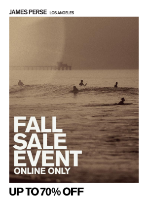 James Perse Ent. - Online Exclusive: Up To 70% Off Fall Sale