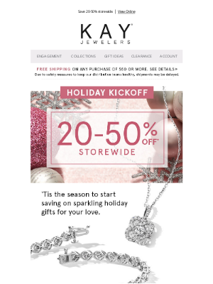 Kay Jewelers - Our Holiday Kickoff Sale is here to make your shopping merry! ✨